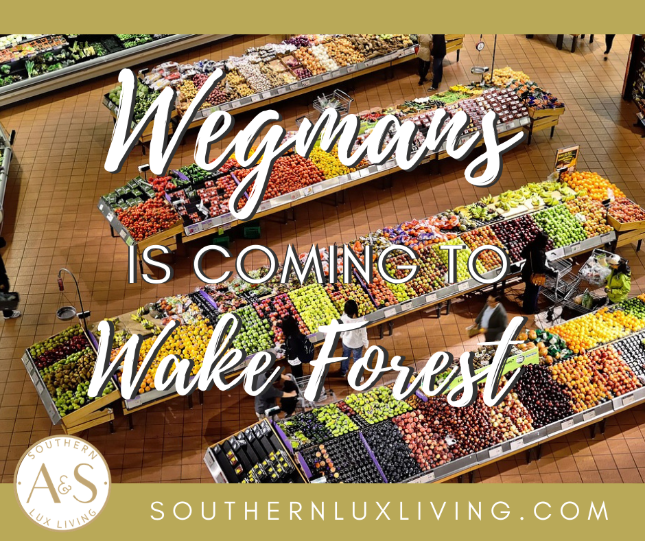 Wegmans Is Coming To Wake Forest!