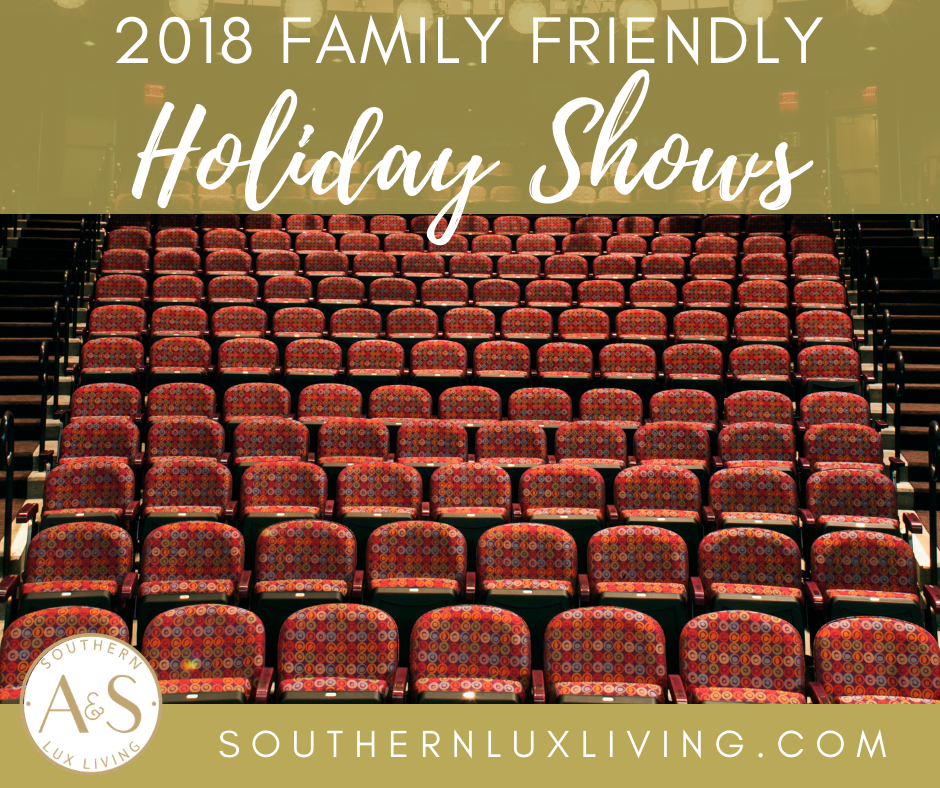 2018 Family Friendly Holiday Shows in the Triangle