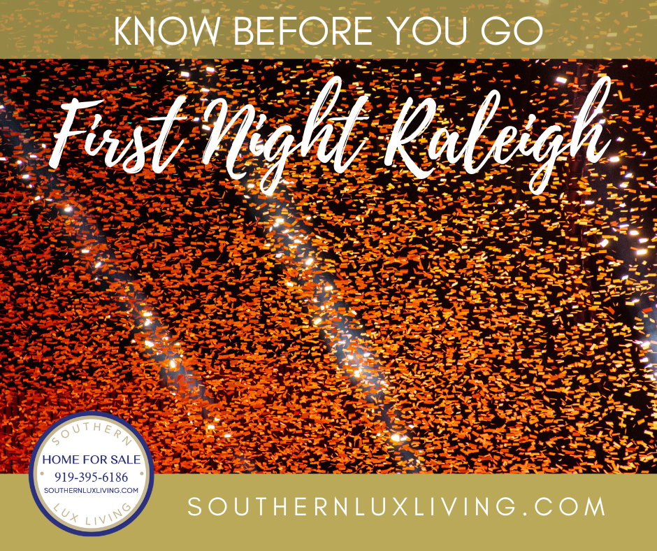 Know Before You Go – First Night Raleigh