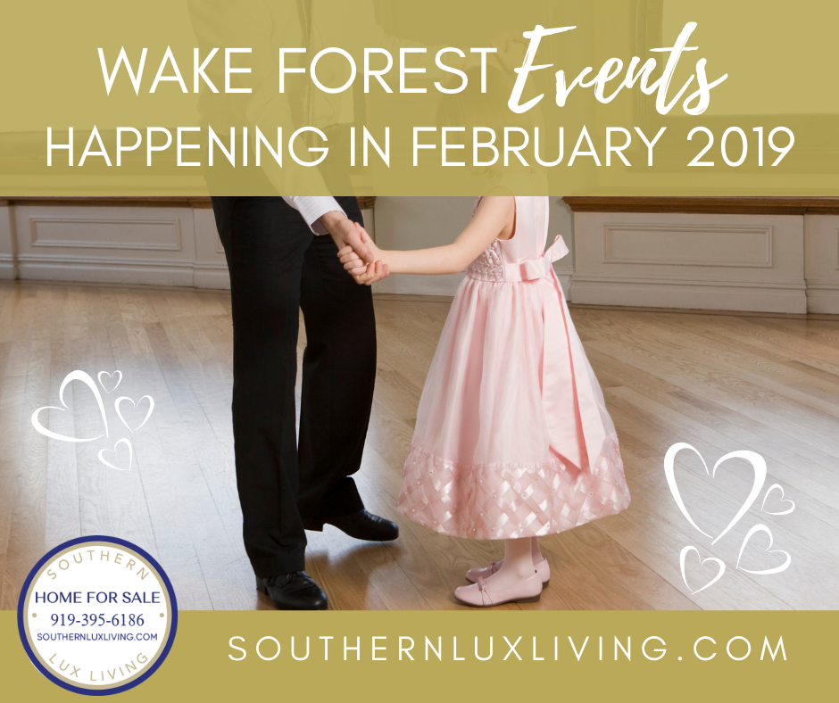 Wake Forest, NC Events Happening In February 2019