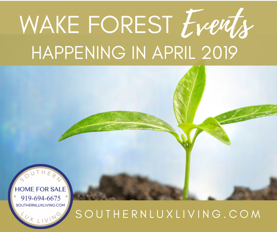 Wake Forest, NC Events Happening In April 2019