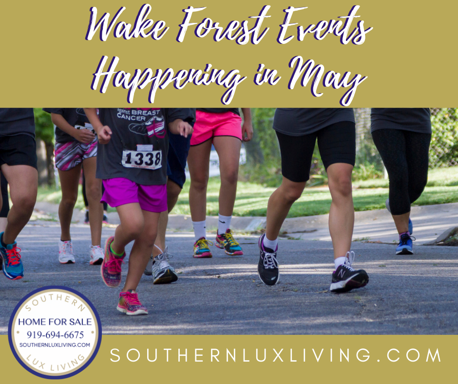 Wake Forest Events Happening In May