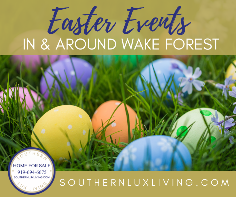 Egg-Citing Easter Events in and Around Wake Forest