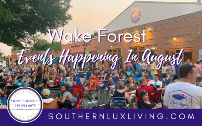 Wake Forest Events Happening In August 2019