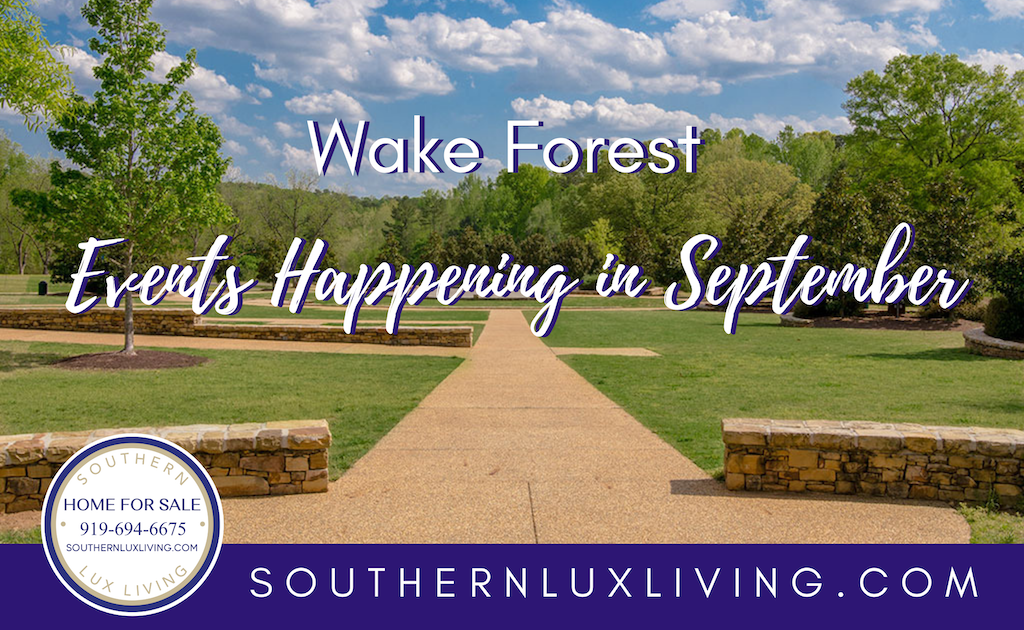 Wake Forest Events Happening in September 2019