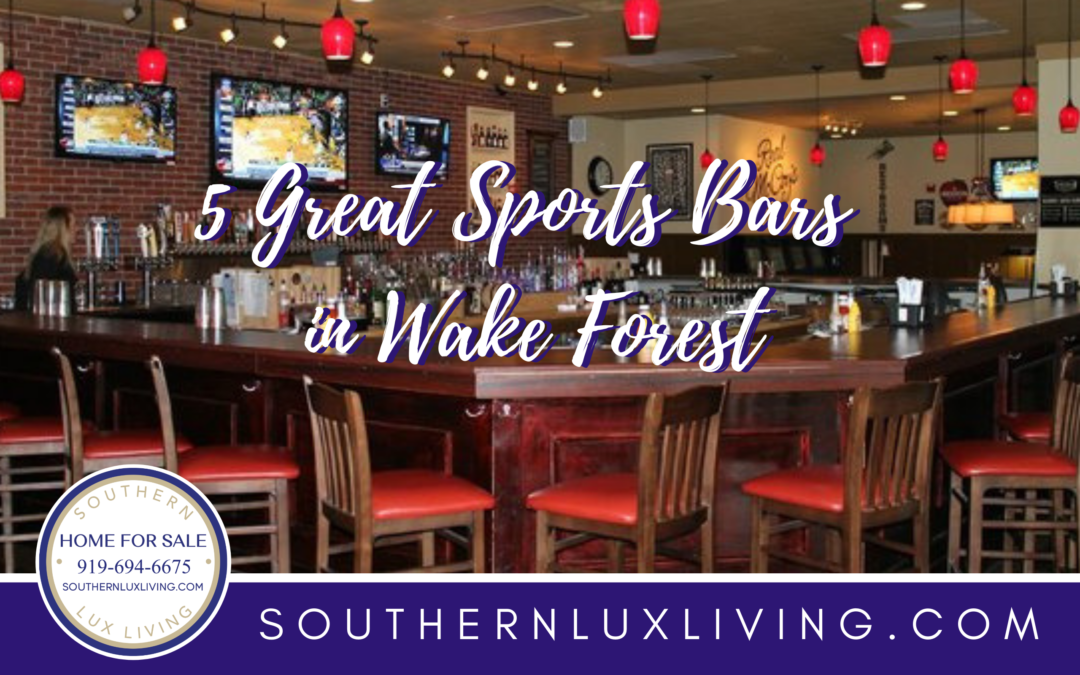 5 Great Sports Bars In Wake Forest