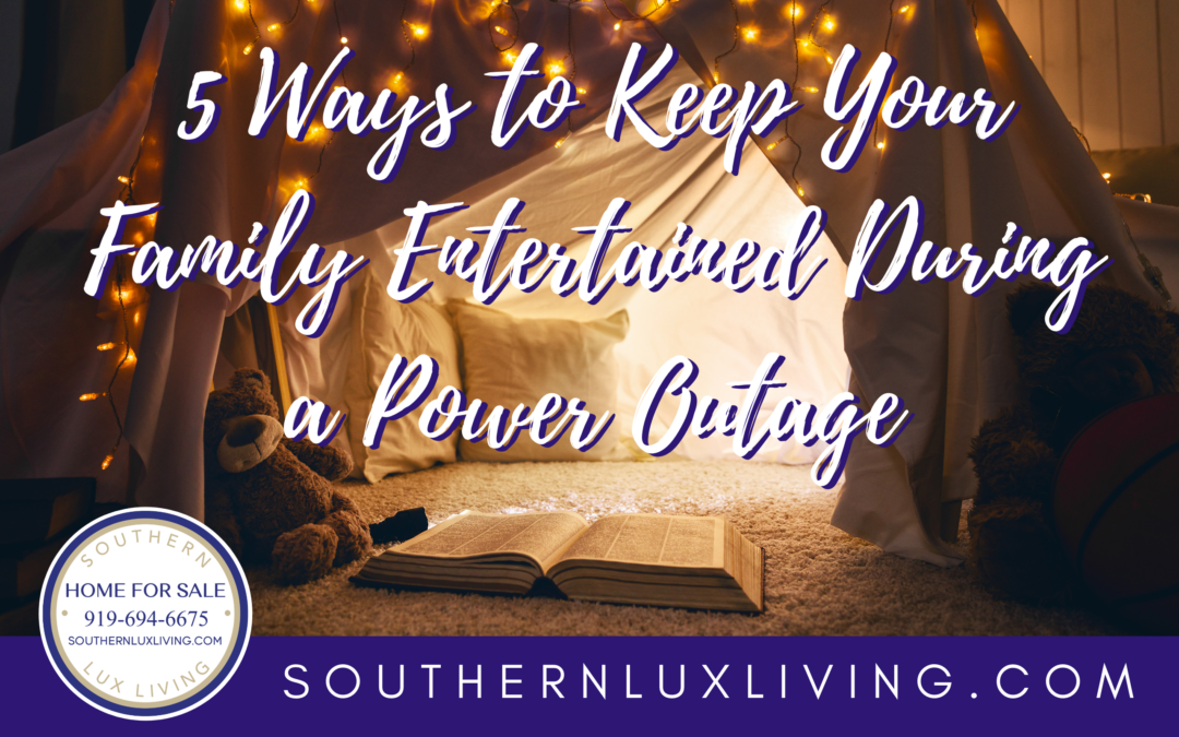 5 Ways To Keep the Whole Family Entertained During a Power Outage
