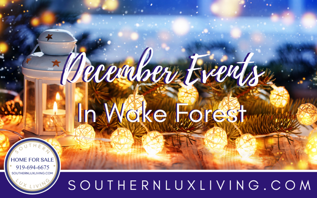 December Events in Wake Forest