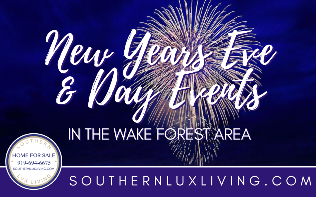 New Years Eve & Day Events in Wake Forest