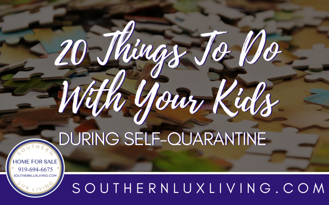 20 Things To Do With Your Kids During Self-Quarantine