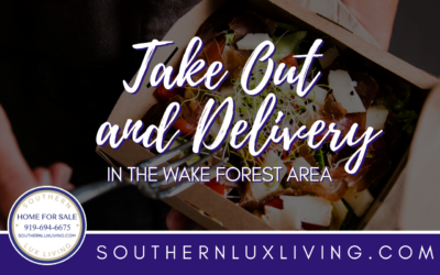 TAKE OUT AND DELIVERY IN WAKE FOREST