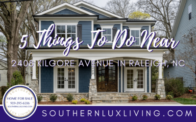 5 Things To Do Near 2408 Kilgore Avenue in Raleigh, NC