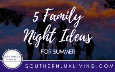 5 Family Night Ideas For Summer