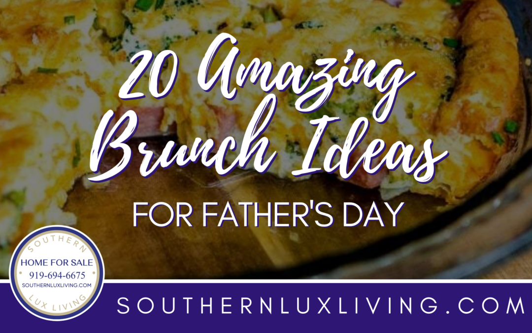 20 Amazing Brunch Ideas For Father's Day