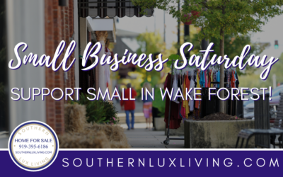 Small Business Saturday – Support Small in Wake Forest!