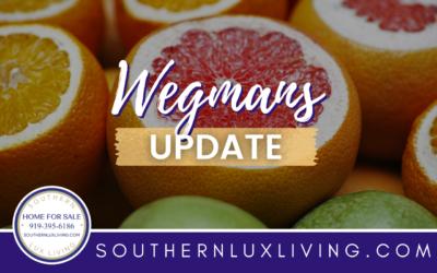Wake Forest, NC Wegmans Update