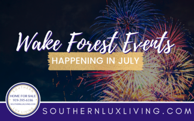 July Events Happening in Wake Forest